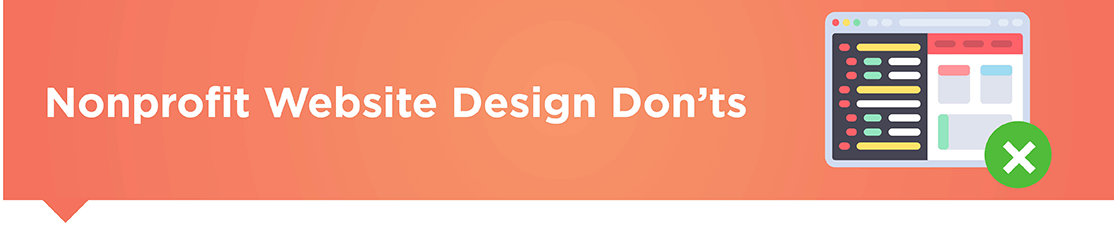 These nonprofit website design don'ts can keep your organization on track!