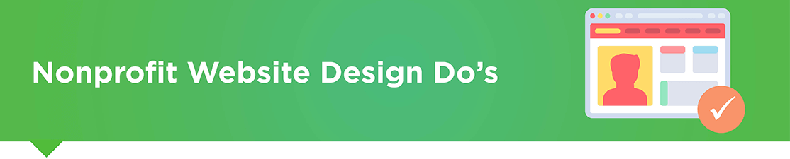 These nonprofit website design do's can help your organization see online fundraising success!