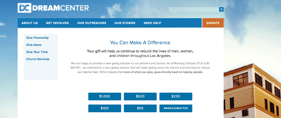 Dream Center's donation page design was made possible with Qgiv's online fundraising software. Notice how the donation amounts are clearly displayed in blue, so that the donor immediately knows how much they should give.