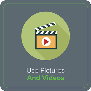 Use Pictures and Videos