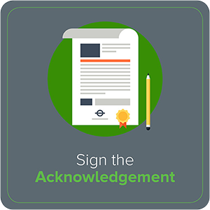 Sign the Acknowledgement