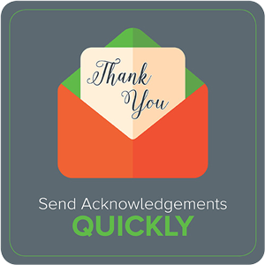 Send Acknowledgements Quickly