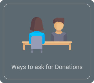 Check out how to ask for your donations in person.