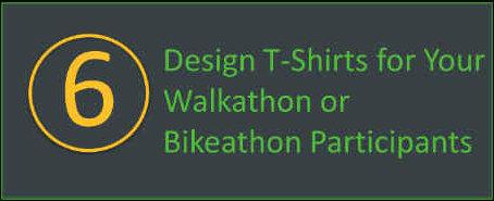 Design t-shirts for your walkathon or bikeathon participants.