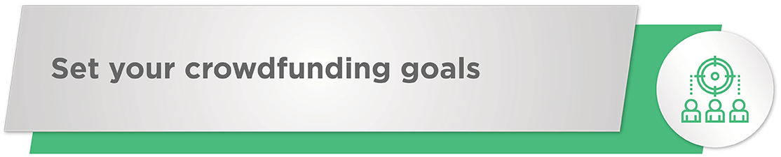 Set your nonprofit crowdfunding goals in advance of your campaign!