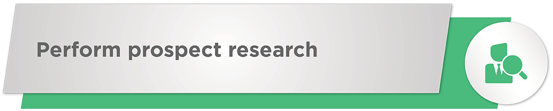 Perform prospect research during your nonprofit crowdfunding campaign.