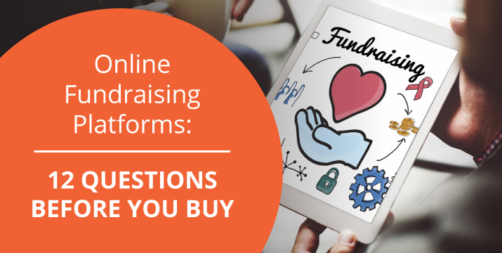 Read our guide to learn the 12 questions you need to ask before you buy a new online donation tool.