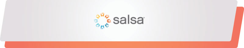 See how Salsa's fundraising software can aid your nonprofit.