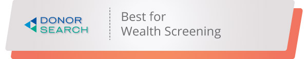 DonorSearch's nonprofit software is the best option for wealth screening.