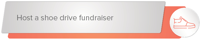 A shoe drive fundraiser is a smart fundraising idea for schools.