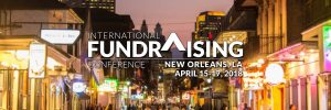 13 Highlights from the #AFPFC 2018 International Fundraisers Conference