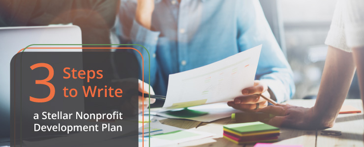 Learn our top nonprofit development plan strategies to help grow your cause.