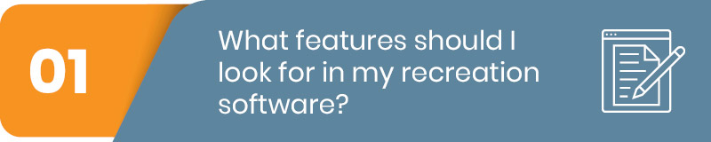 First question to ask when purchasing recreation software.