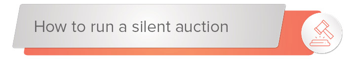 Learn how to run a silent auction.