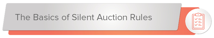 Silent auction rules are important to follow.