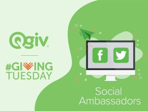 The Giving Tuesday Social Media Playbook: Social Ambassadors