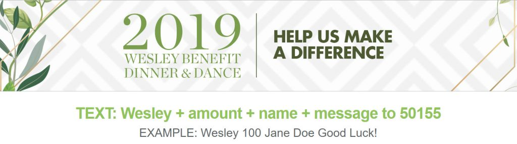 Wesley Benefit Dinner Text Fundraising Instructions