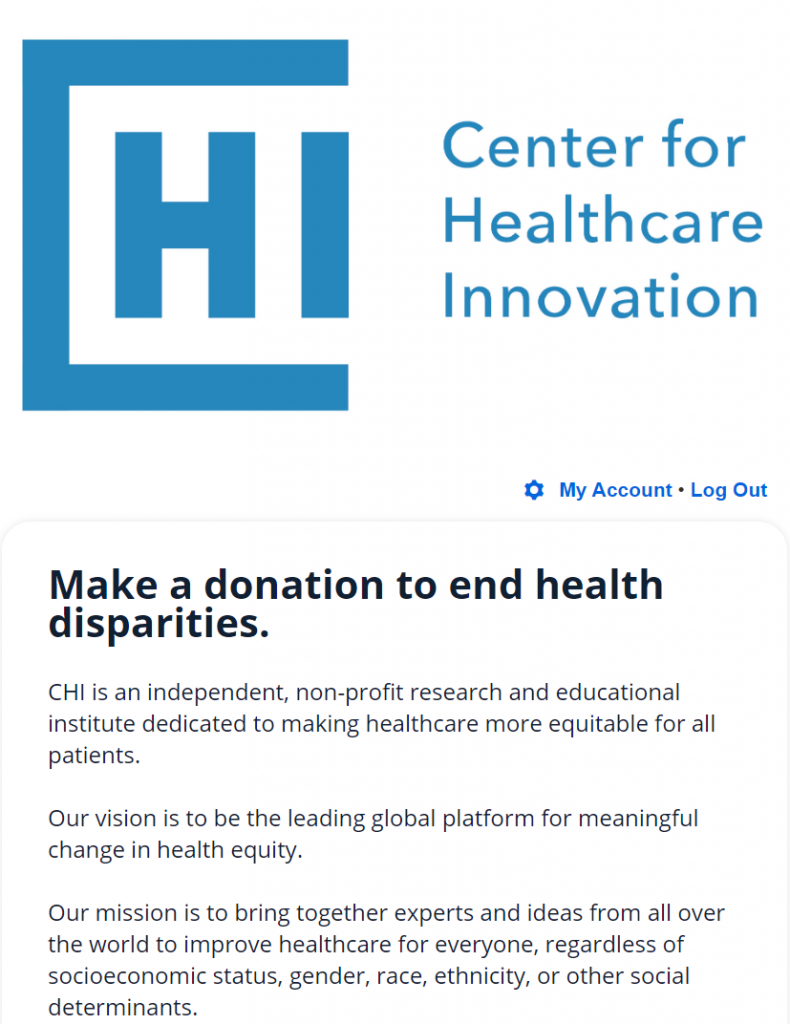 The Center for Healthcare Innovation includes their mission on their donation form as part of their healthcare fundraising strategy.