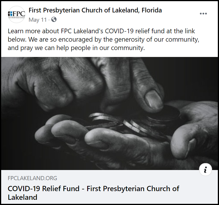First Presbyterian Church of Lakeland used their Facebook page to encourage the community to give in support of their COVID-19 relief fund.