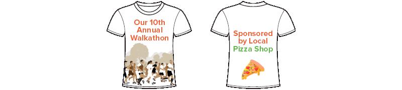 Consider providing tshirts for your walkathon, bikeathon, and runathon participants.