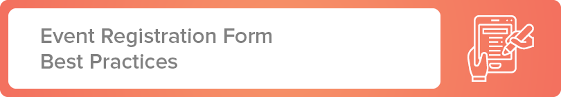 Learn more about how your event registration form can be improved and optimized.