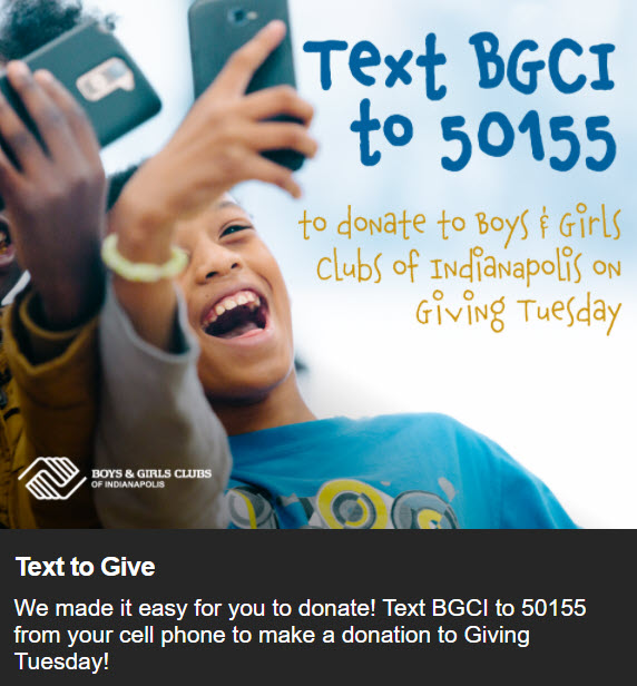 Boys & Girls Club of Indianapolis created this image to promote their Giving Tuesday Text Giving Campaign.