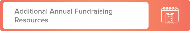 Additional annual fundraising campaign resources.