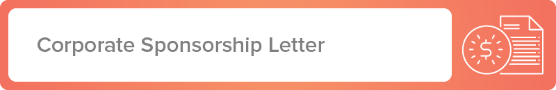 Start a partnership with a large business using our corporate sponsorship letter template.