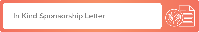Find an in kind sponsor for your nonprofit with this letter template.