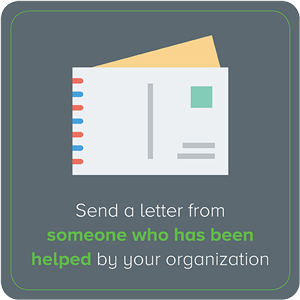 send a donor thank you letter from someone who has been helped by the organization.