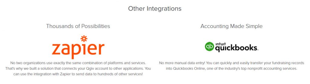 Qgiv also offers a QuickBooks integration for your accounting department and a Zapier integration to help with connecting to other services you use.