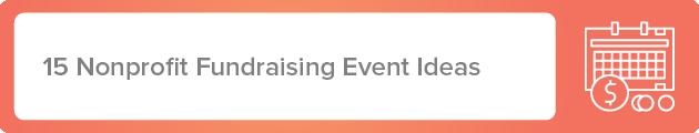 List of nonprofit event ideas.