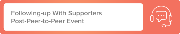 Following-up With Your Supporters Post Faith-based nonprofit Peer-to-Peer Event