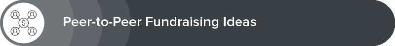Explore our peer-to-peer fundraising event ideas.