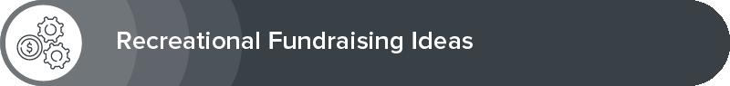 Explore our recreation fundraising event ideas.
