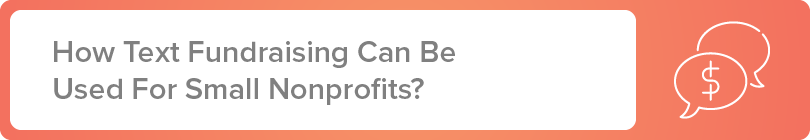 How can text fundraising be used for small nonprofits?