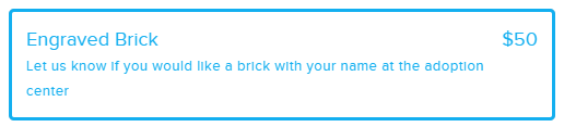 """A donation form box outlined in blue with blue writing that says, """"Engraved Brick $50: Let us know if you would like a brick with your name at the adoption center."""""""