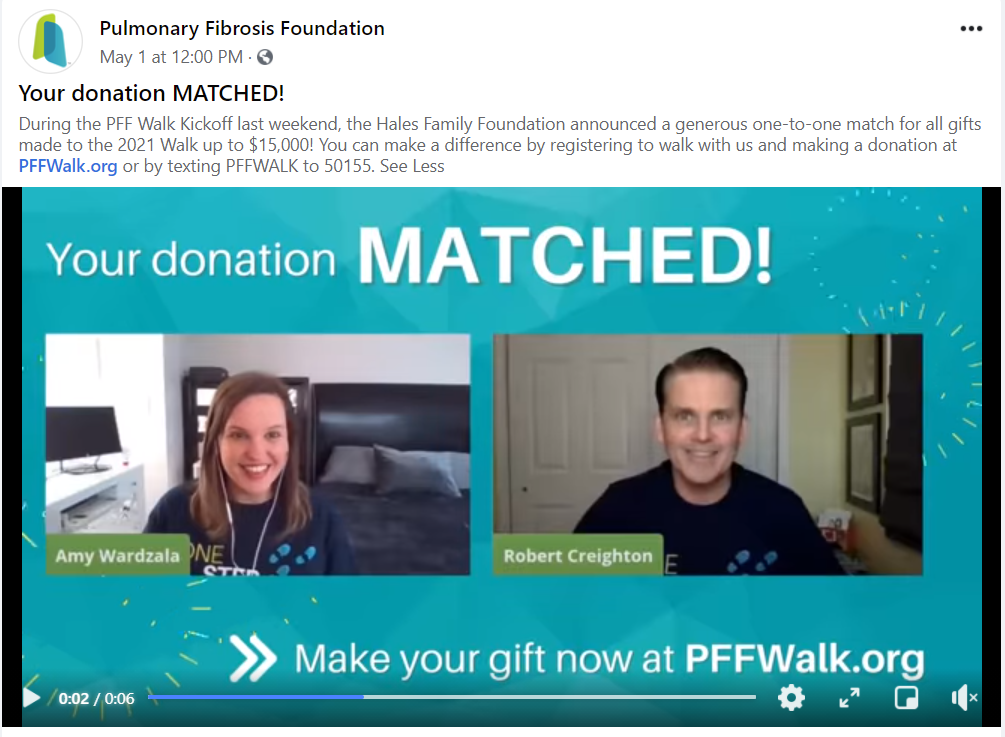 Pulmonary Fibrosis Foundation Facebook post kicking off their matching gift event where the match was provided by a private donor.