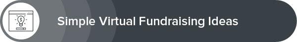 Explore our simple virtual fundraising ideas.