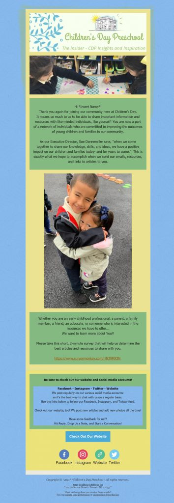 Email two in Children's Day Preschool's welcome series. This email featured new pictures of children in the school's care and a link to a survey for subscribers.
