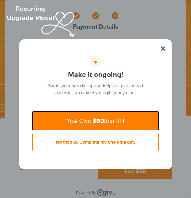 A recurring modal on your donation form can help you get more donations.