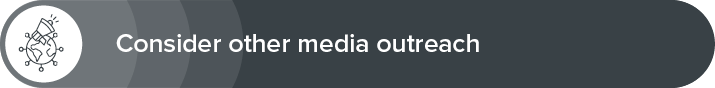 Consider other media outreach to help you get more donations.