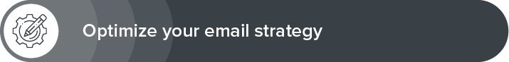 Optimize your email strategy to get more donations.