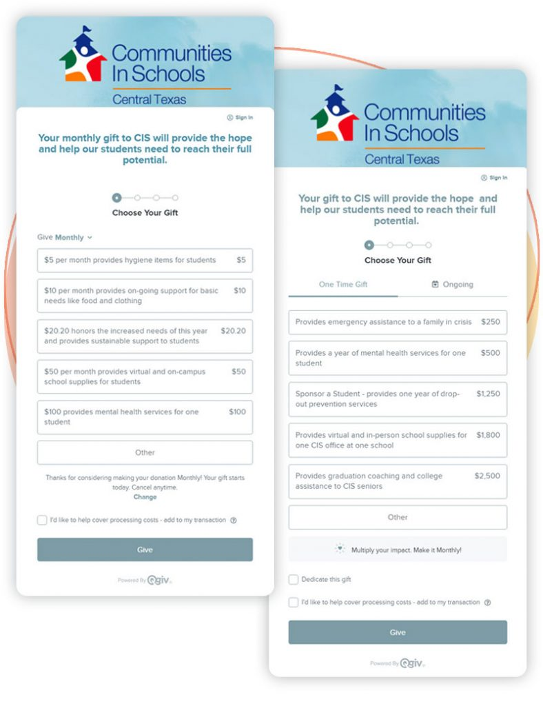 The two different donation forms used by Communities in Schools Central Texas to solicit one-time and recurring donations from donors.